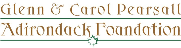 The Glenn & Carol Pearsall Adirondack Foundation